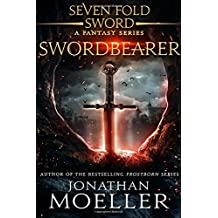 Sevenfold Sword: Swordbearer: Volume 2