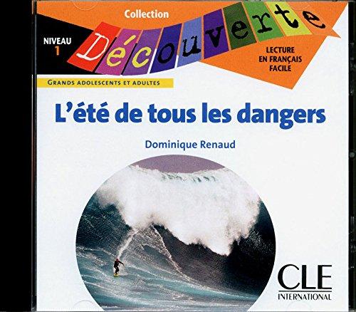L'été de tous les dangers - Niveau 1 - Lecture Découverte - CD