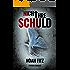 Nicht ihre Schuld  Thriller von Noah Fitz ( Ein Johannes-Hornoff-Thriller #1)