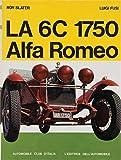 The 6c 1750 Alfa Romeo (Automobile histories)