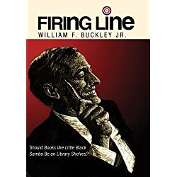 Firing Line with William F. Buckley Should Books like Little Black Sambo be on Library Shelves? by Harriet Pilpel