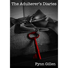 The Adulterer's Diaries (Diaries from a Marriage Book 1)