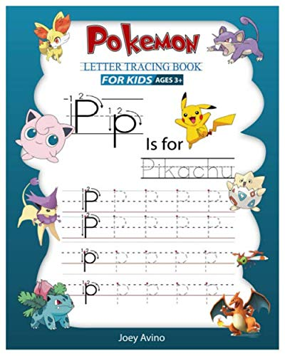 Pokemon Letter Tracing Book for Kids: Letter Tracing, Handwriting Practice, Alphabet Writing Practice Book for Kids and Preschoolers Ages 3-5 - Alphabete To Draw How