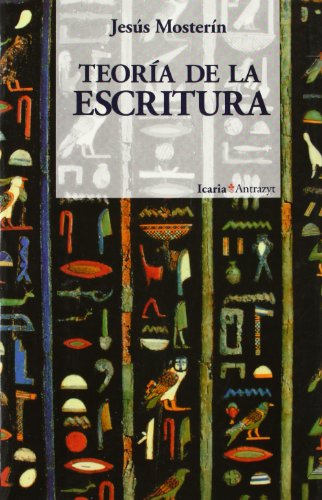 Teoría de la escritura (Antrazyt) por Jesús Mosterín