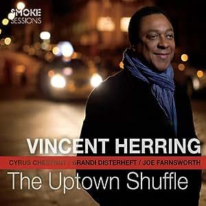Uptown Shuffle - Vincent Herring