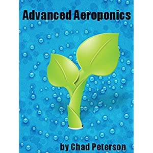 Advanced Aeroponics (English Edition)