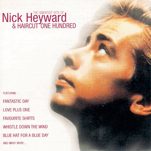 Greatest Hits Of Nick Heyward ...