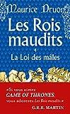 Les Rois Maudits 4: La Loi Des Males (Ldp Litterature)