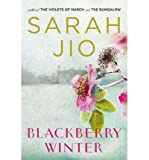 [Blackberry Winter] [by: Sarah Jio]