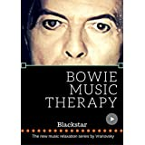 Blackstar: Bowie Music Therapy (Relaxation Series) (English Edition)