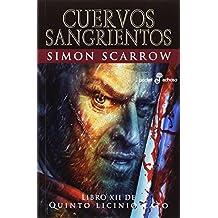 Cuervos Sangrientos (XII): Libro XII de Quinto Licinio Cato (Pocket Edhasa)
