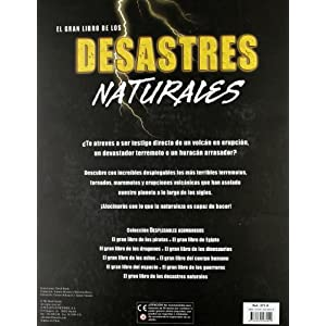 El gran libro de los desastres naturales (Desplegables Asombrosos)