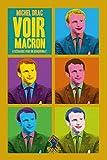 Voir Macron : 8 scénarios pour un quinquennat