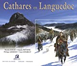 Cathares en Languedoc : Edition bilingue français-anglais