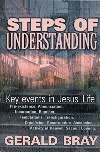 Steps of Understanding by Gerald Bray (2001-10-06)