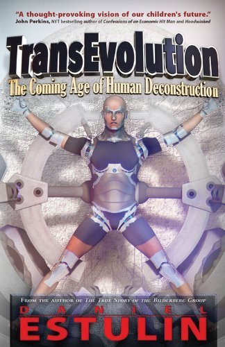 TransEvolution: The Coming Age of Human Deconstruction by Estulin, Daniel (2014) Paperback