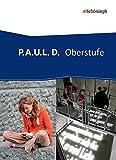 P.A.U.L. D. - Pers�nliches Arbeits- und Lesebuch Deutsch - Oberstufe: Sch�lerband (flexibler Einband) Bild