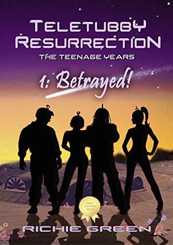 Teletubby Resurrection: Betrayed! (New Edition) (English Edition)