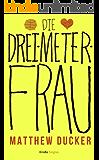 Die Drei-Meter-Frau (Kindle Single)