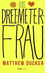 Die Drei-Meter-Frau (Kindle Single)