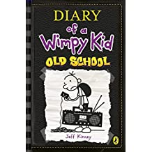 Old School (Diary of a Wimpy Kid book 10) by Jeff Kinney (2015-11-03)