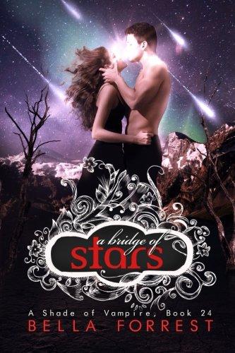 A Shade of Vampire 24: A Bridge of Stars: Volume 24