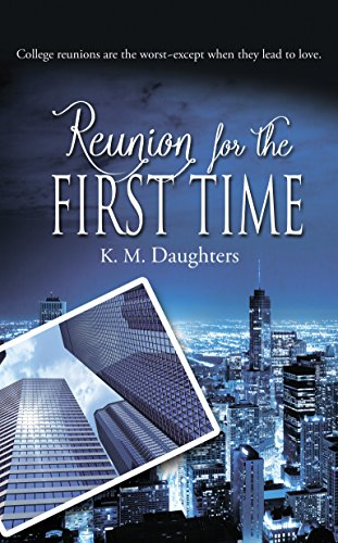 Reunion for the First Time by [Daughters, K. M.]