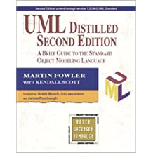 UML Distilled: A Brief Guide to the Standard Object Modeling Language (Object Technology Series): Written by Martin Fowler, 1999 Edition, (2nd Edition) Publisher: Addison Wesley [Paperback]