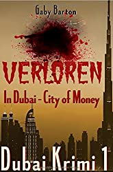 Dubai Krimi / Verloren in Dubai - City of Money: Dubai Krimi 1