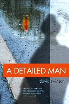 A Detailed Man by [Swinson, David]