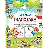 Impariamo a Tracciare: Linee, forme, disegni e lettere. Libro di attività e pregrafismo per bambini dai 3 ai 6 anni. Ideale p