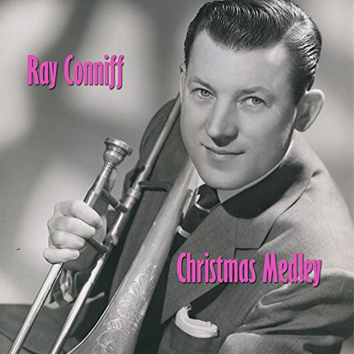 Ray Conniff Christmas Medley: ...