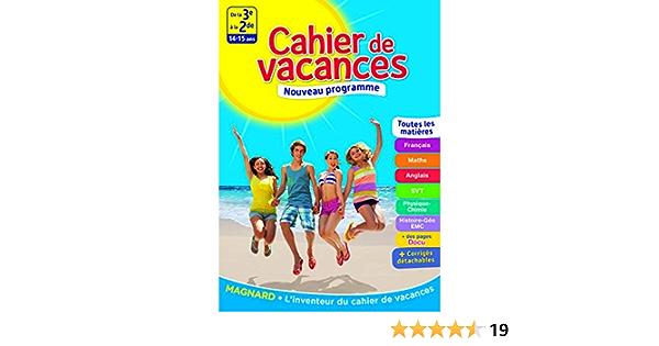 Amazon Fr Cahier De Vacances De La 3e A La 2nde 14 15 Ans Collectif Pellissier Cecile Benitah Bruno Eisenstein Louise Mazaud Aujard Catherine Livres