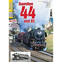 Baureihen 44 und 85 - mit Video-DVD - Eisenbahn Journal Extra-Ausgabe 2-2015
