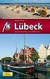 Lübeck MM-City inkl. Travemünde: Reiseführer mit vielen praktischen Tipps - Matthias Kröner