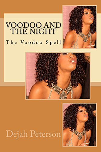 Voodoo and the Night: The Voodoo Spell (The Voodoo Queen series, Band 3)