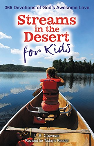 Streams in the Desert for Kids by L. B. E. Cowman (1-Jan-2015) Paperback