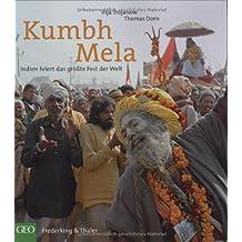 Kumbh Mela - Das größte Fest der Welt