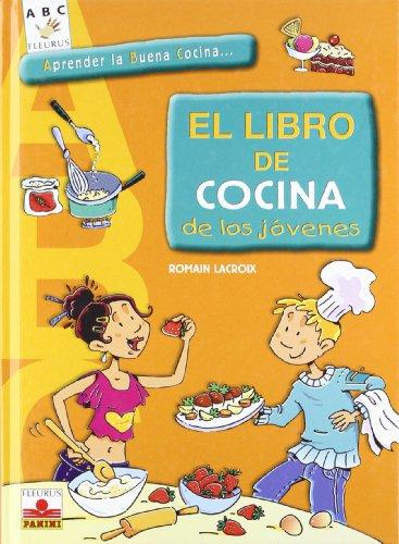 EL LIBRO DE COCINA DE LOS JÓVENES (ABC) por Lacroix Romain