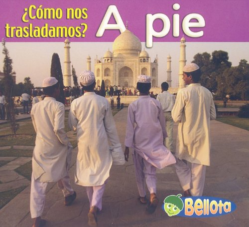 A Pie (Como Nos Trasladamos?/getting Around) por Cassie Mayer