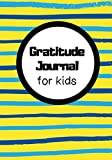 Gratitude Journal for Kids: Kids Journal with Morning and Night Prompts for Blessings and Gratitude