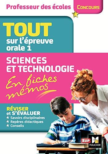 Concours Enseignement - Admission Oral 1 - Sciences et Technologie en fiches mémos et exos
