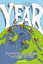 The Year: Reawakening the legend of cycling's hardest endurance record