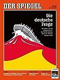 DER SPIEGEL 25/2018: Die deutsche Frage
