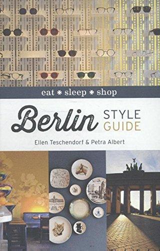 Berlin Style Guide: Eat Sleep Shop