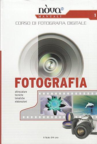 Corso di fotografia digitale 1 - fotografia