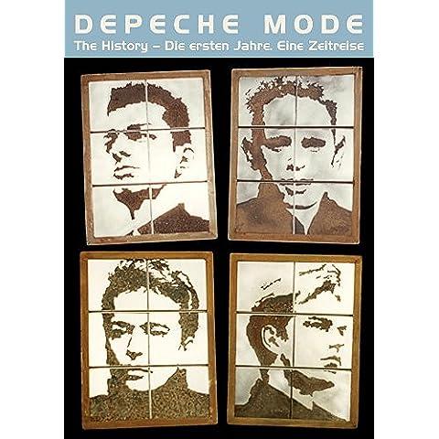 Depeche Mode: The History – Die ersten Jahre. Eine Zeitreise (German Edition)