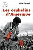 Les orphelins d'Amérique