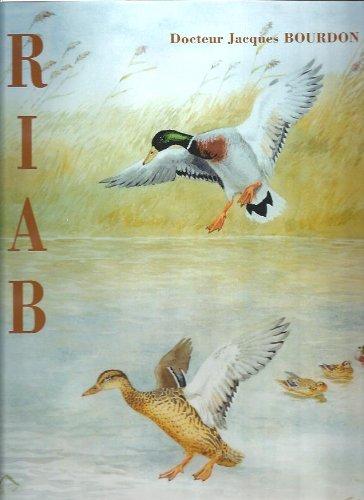 Riab : Aquarelliste animalier par Jacques Bourdon, Denis Montaut