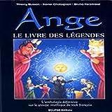 Ange. Le livre des légendes